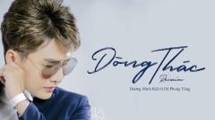 Dòng Thác (Remix) - Dương Minh Kiệt