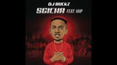 Sgicha - DJ Buckz, HHP