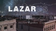Absolute Beginners (Lazarus Cast Album Pseudo Video) - Michael C. Hall, Cristin Milioti, Michael Esper, Sophia Anne Caruso, Krystina Alabado