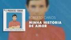 Minha História de Amor (Pseudo Video) - Roberto Carlos