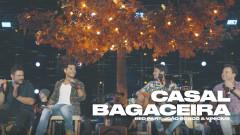 Casal Bagaceira (Ao Vivo) - Bruninho & Davi, João Bosco & Vinicius