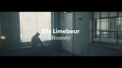 Honesty (Official Music Video) - Elle Limebear