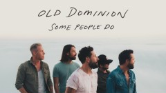 Some People Do (Audio) - Old Dominion