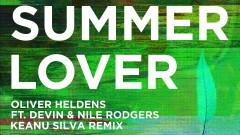 Summer Lover (Keanu Silva Remix (Audio)) - Oliver Heldens, Devin, Nile Rodgers