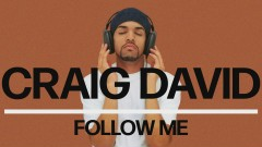 Follow Me (Official Audio) - Craig David