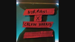 Slow Down (with Calvin Harris) (Audio) - Normani, Calvin Harris