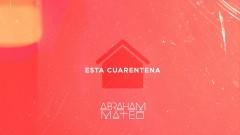 Esta Cuarentena (Audio) - Abraham Mateo
