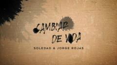 Cambiar de Vida (Official Lyric Video) - Soledad, Jorge Rojas