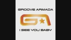 I See You Baby (Fatboy Slim Remix [Audio]) - Groove Armada, Gramma Funk