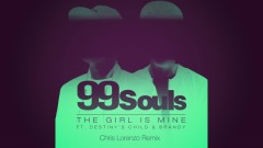 The Girl Is Mine (Chris Lorenzo Remix [Official Audio]) - 99 Souls, Destiny's Child, Brandy