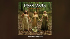 Interstate Prelude (Audio) - Pistol Annies