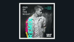 End Of The Night (White Chocolate Extended Remix [Audio]) - Danny Avila