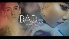 Bad Girl - Dank Lee, Sill Di