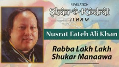 Rabba Lakh Lakh Shukar Manaawa (Pseudo Video) - Nusrat Fateh Ali Khan