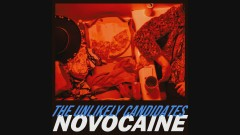 Novocaine (Audio) - The Unlikely Candidates