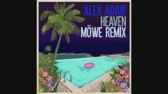 Heaven (MÖWE Remix [Audio]) - Alex Adair