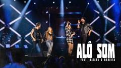 Alô Som (Ao Vivo) - Fernando & Sorocaba, Maiara & Maraisa