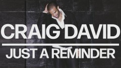 Just a Reminder (Official Audio) - Craig David