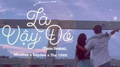 Là Vậy Đó (Piano Version) - Misabae, KayDee, The 199X