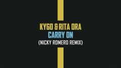 Carry On (Nicky Romero Remix (Audio)) - Kygo, Rita Ora