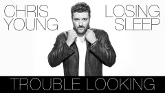 Trouble Looking (Audio) - Chris Young