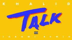 Talk (Jarami Remix (Audio)) - Khalid