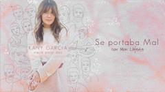 Se Portaba Mal (Audio) - Kany García, Mon Laferte