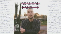 Number in My Phone (Audio) - Brandon Ratcliff
