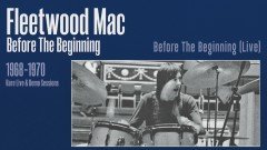 Before the Beginning (Live) [Remastered] [Official Audio] - Fleetwood Mac