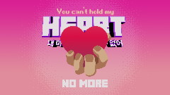 YOU CAN'T HOLD MY HEART (lyric video)