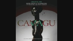 Camagu - Mobi Dixon, NaakMusiQ, Nichume, Blomzit Avenue