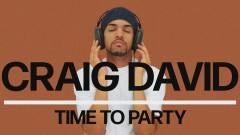 Time to Party (Official Audio) - Craig David