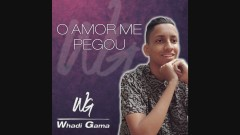 O Amor Me Pegou (Áudio Oficial) - Whadi Gama