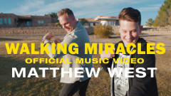 Walking Miracles (Official Music Video) - Matthew West