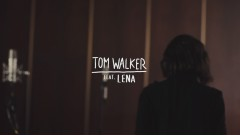 Just You and I (Live Session) - Tom Walker, Lena