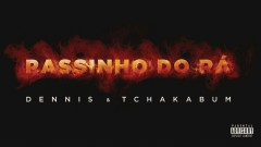 Passinho do Rá (Áudio Oficial) - Dennis DJ, Tchakabum