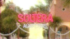 Soltera (Official Video) - Agapornis