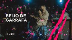 Beijo de Garrafa (DVD Open House Ao Vivo) - Dilsinho