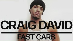 Fast Cars (Official Audio) - Craig David