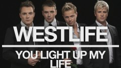 You Light Up My Life (Official Audio) - Westlife
