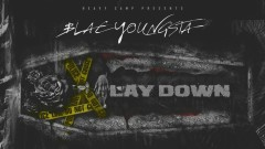 Lay Down (Audio) - Blac Youngsta