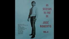 Por Você Esqueço Até De Mim (Pseudo Video) - Jose Roberto