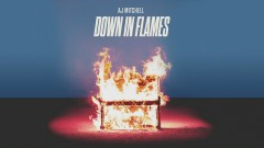 Down In Flames (Audio) - AJ Mitchell