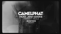 Rabbit Hole (Bontan Remix) [Audio] - CamelPhat, Jem Cooke