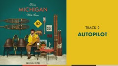 Autopilot (Official Audio) - Quinn XCII