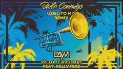 Baila Conmigo (Uzielito Mix Remix  [Cover Audio]) - Dayvi, Víctor Cárdenas, Uzielito Mix, Kelly Ruiz