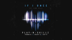 Si Una Vez ((If I Once)[English Version - Audio]) - Play-N-Skillz, Frankie J, Becky G, Kap G