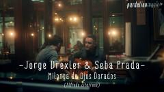 Milonga de Ojos Dorados (Alfredo Zitarrosa) (Live on Pardelion Music) - Jorge Drexler, Seba Prada