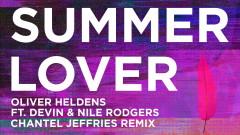Summer Lover (Chantel Jeffries Remix (Audio)) - Oliver Heldens, Devin, Nile Rodgers