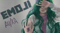 Emoji (Audio) - Au/Ra